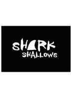 SHARK SHALLOWS