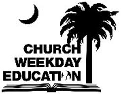 CHURCH WEEKDAY EDUCATION
