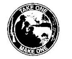 TAKE ONE MAKE ONE
