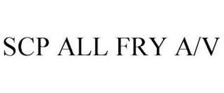 SCP ALL FRY A/V