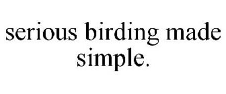 SERIOUS BIRDING MADE SIMPLE.