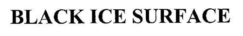 BLACK ICE SURFACE