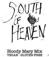 SOUTH OF HEAVEN BLOODY MARY MIX VEGAN · GLUTEN-FREE
