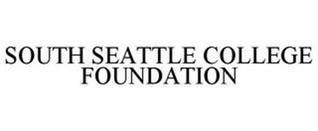 SOUTH SEATTLE COLLEGE FOUNDATION
