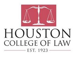 HOUSTON COLLEGE OF LAW EST. 1923