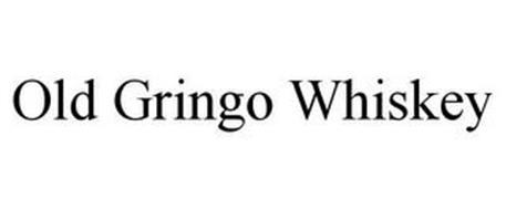 OLD GRINGO WHISKEY