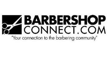 "BARBERSHOPCONNECT.COM ""YOUR CONNECTION TO THE BARBERING COMMUNITY"""