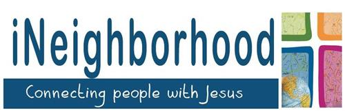 INEIGHBORHOOD CONNECTING PEOPLE WITH JESUS