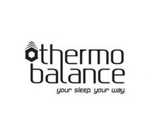 THERMOBALANCE YOUR SLEEP. YOUR WAY.