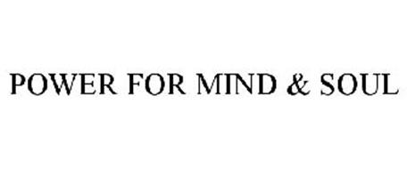 POWER FOR MIND & SOUL