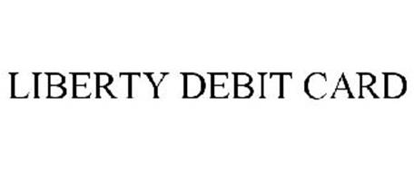 LIBERTY DEBIT CARD