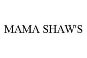 MAMA SHAW'S