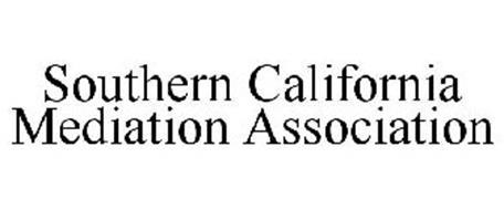 SOUTHERN CALIFORNIA MEDIATION ASSOCIATION
