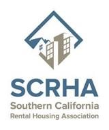 SCRHA SOUTHERN CALIFORNIA RENTAL HOUSING ASSOCIATION
