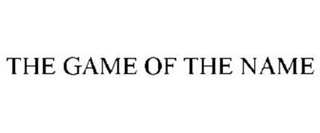 THE GAME OF THE NAME