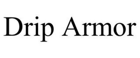 DRIP ARMOR
