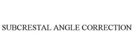 SUBCRESTAL ANGLE CORRECTION