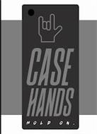CASE HANDS HOLD ON