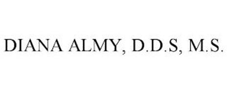 DIANA ALMY, D.D.S, M.S.