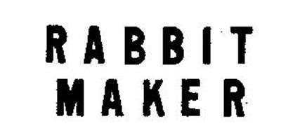 RABBIT MAKER