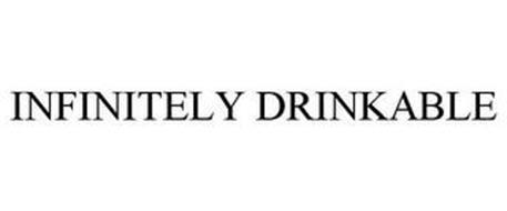 INFINITELY DRINKABLE