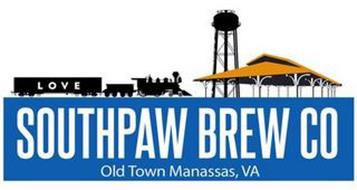 SOUTHPAW BREW CO OLD TOWN MANASSAS, VA LOVE