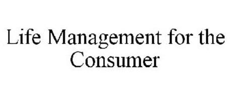 LIFE MANAGEMENT FOR THE CONSUMER