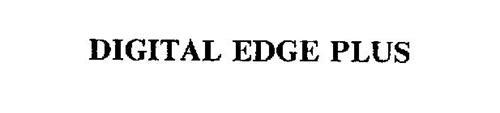 DIGITAL EDGE PLUS