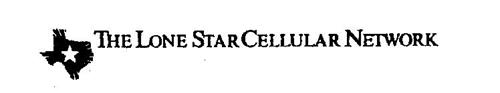 THE LONE STAR CELLULAR NETWORK