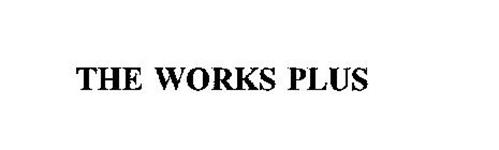 THE WORKS PLUS