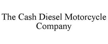 THE CASH DIESEL MOTORCYCLE COMPANY