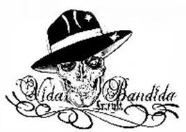 VIDA BANDIDA SINCE 1982
