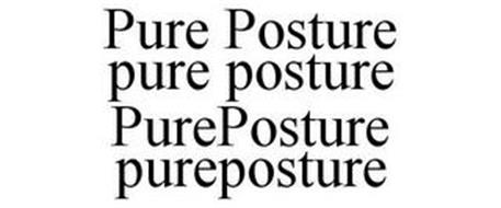 PURE POSTURE PURE POSTURE PUREPOSTURE PUREPOSTURE