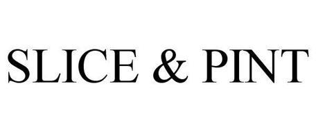 SLICE & PINT