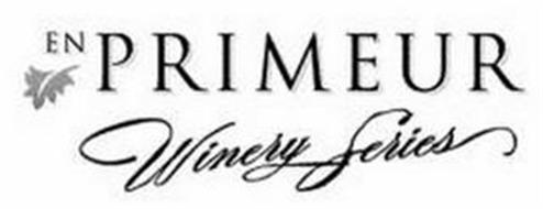 EN PRIMEUR WINERY SERIES