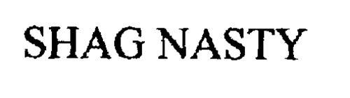 SHAG NASTY