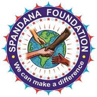 · SPANDANA FOUNDATION · WE CAN MAKE A DIFFERENCE