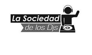LA SOCIEDAD DE LOS DJ'S