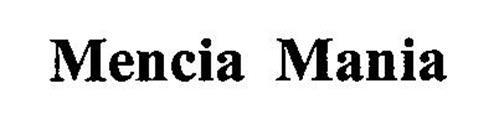 MENCIA MANIA
