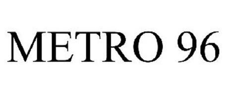 METRO 96