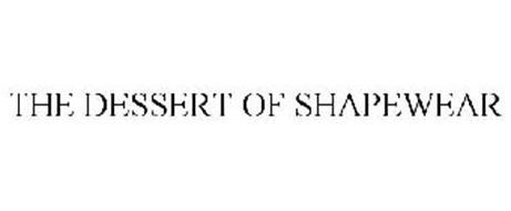 THE DESSERT OF SHAPEWEAR