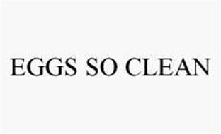 EGGS SO CLEAN