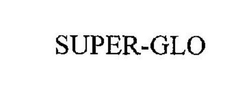 SUPER-GLO