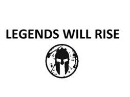 LEGENDS WILL RISE