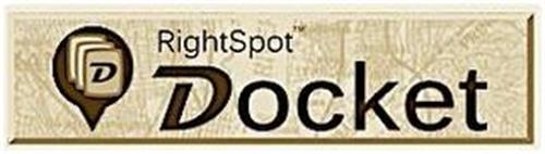D RIGHT SPOT DOCKET