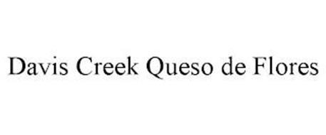 DAVIS CREEK QUESO DE FLORES