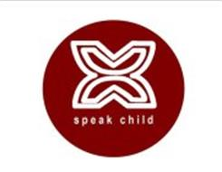 SPEAK CHILD
