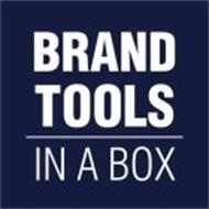 BRAND TOOLS IN A BOX