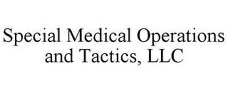 SPECIAL MEDICAL OPERATIONS AND TACTICS, LLC