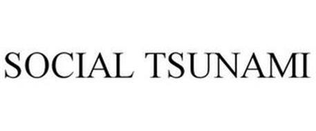 SOCIAL TSUNAMI